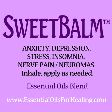 Sweet-Balm™ essential oils blend remedy for anxiety, depression, stress, insomnia, nerve pain, neuromas